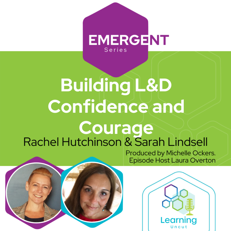 Emergent Series: Building L&D Confidence and Courage
