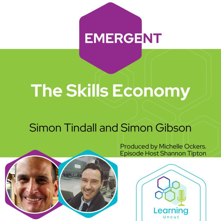 Emergent Series: The Skills Economy - Simon Tindall and Simon Gibson
