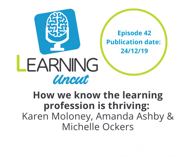 42: How we know the learning profession is thriving - Learning Uncut Team