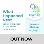 43: What Happened Next Pt 1 - Denise, Emma, Nicole