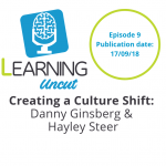 9: Create a Culture Shift - Danny Ginsberg and Hayley Steer