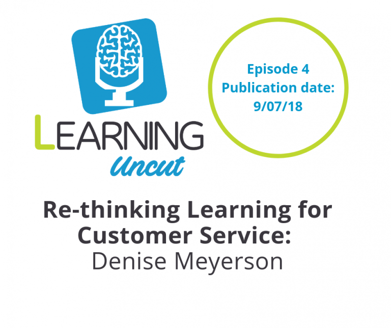 4: Rethinking Learning for Customer Service - Denise Meyerson