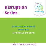 Disruption Series: Preview – Michelle Ockers