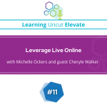 Elevate 11: Leverage Live Online