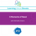 Elevate 12: 5 Moments of Need