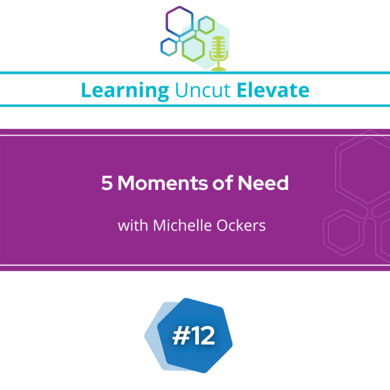 Elevate 12: 5 Moments of Learning Need