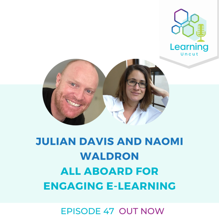47: All Aboard for Engaging E-Learning - Naomi Waldron and Julian Davis