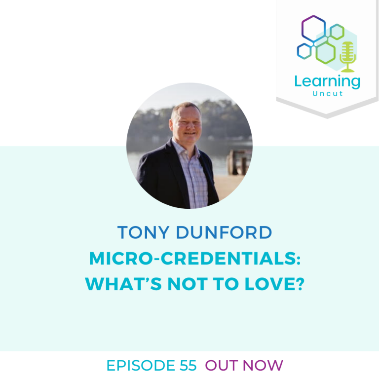 55: Micro-credentials: What's Not to Love? – Tony Dunford