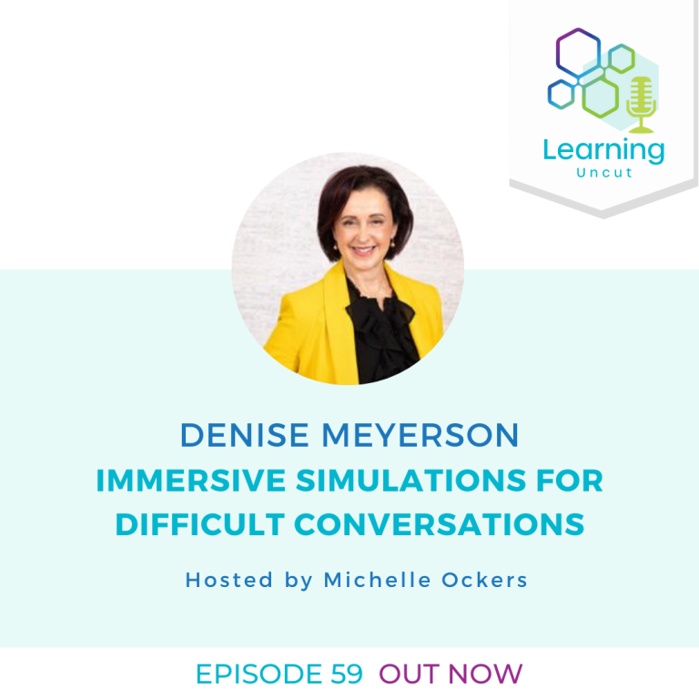 59: Denise Meyerson – Immersive Simulations for Difficult Conversations
