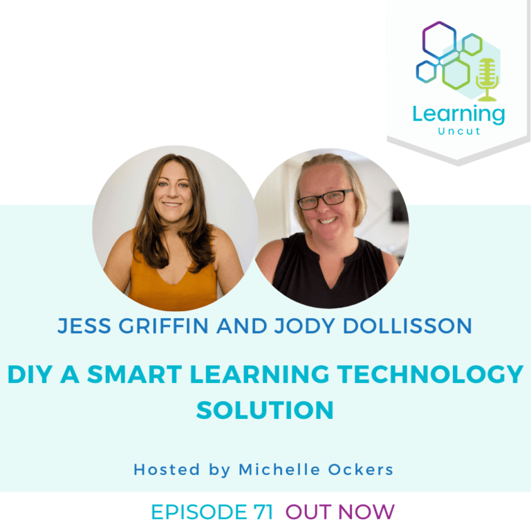 71: DIY A Smart Learning Technology Solution - Jess Griffin and Jody Dollisson