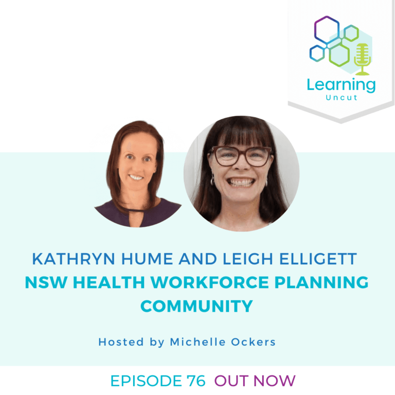 76: NSW Health Workforce Planning Community – Kathryn Hume, Leigh Elligett