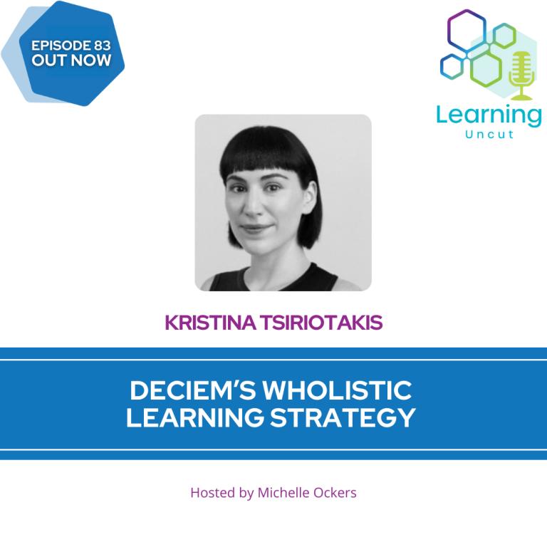 83: Deciem's Wholistic Learning Strategy – Kristina Tsiriotakis
