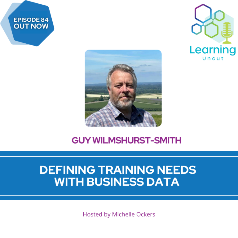 84: Defining Training Needs with Business Data – Guy Wilmshurst-Smith