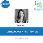 86: L&D Evolves at Cotton On – Beth Hall
