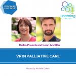 88: VR in Palliative Care – Dallas Pounds and Leon Ancliffe