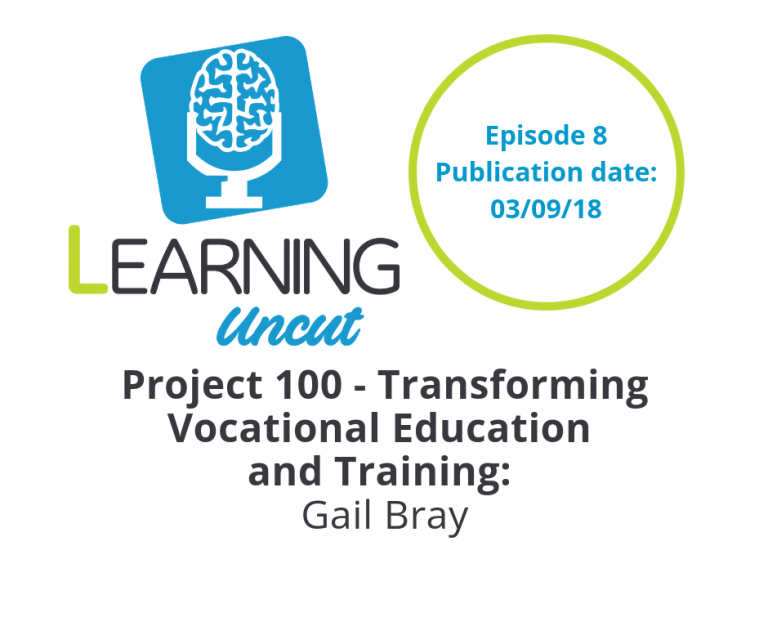 8: Project 100 – Transforming Vocational Education and Training - Gail Bray