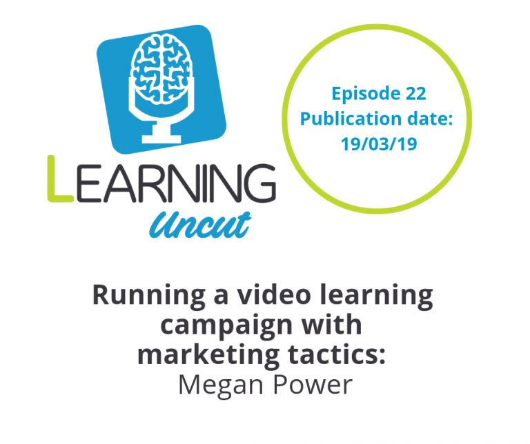 22: Running a video learning campaign with marketing tactics - Megan Power