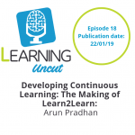 18: Developing Continuous learning: The Making of Learn2Learn - Arun Pradhan