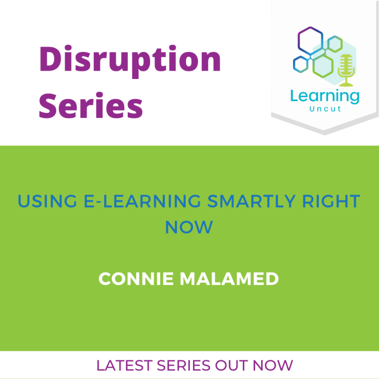 Disruption Series: Using eLearning Smartly Right Now – Connie Malamed