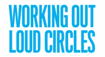 Article: Working Out Loud Circles