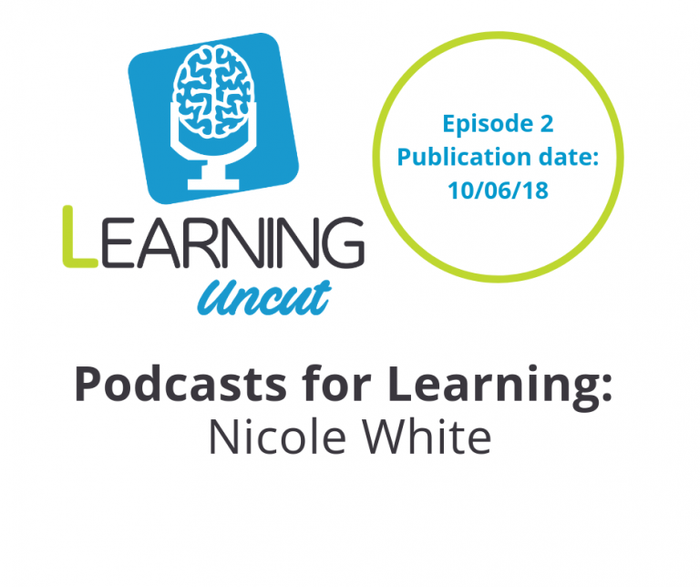 2: Podcasts for Learning - Nicole White