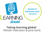 41: Taking Learning Global - Nikitah Habraken and Jane Earle