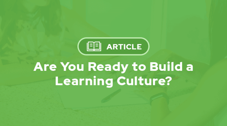 Article: Are You Ready to Build a Learning Culture?