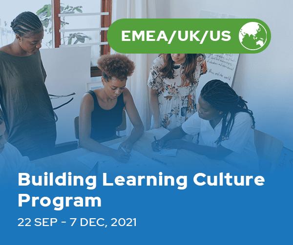 Building Learning Culture Program (EMEA/UK/US)
