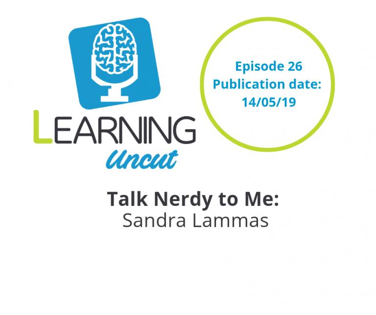 26: Talk Nerdy To Me - Sandra Lammas